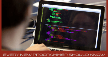 Every new programmer should know these 7 things about coding
