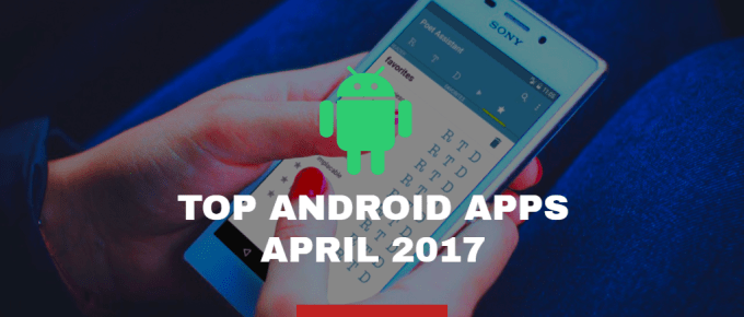 Top 10 Android Apps April 2017