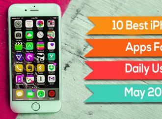 10 Best iPhone Apps For Daily Use – May 2017