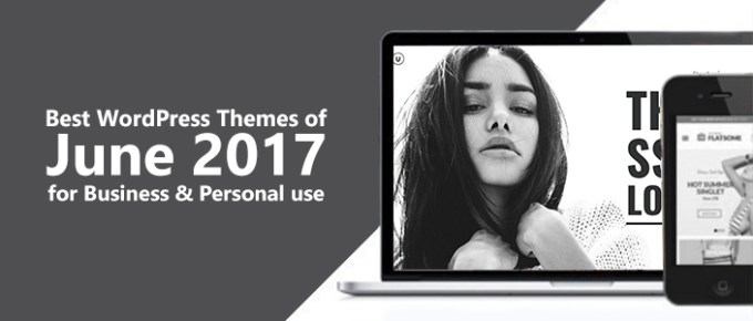 Best WordPress Themes of June 2017 for Business & Personal use