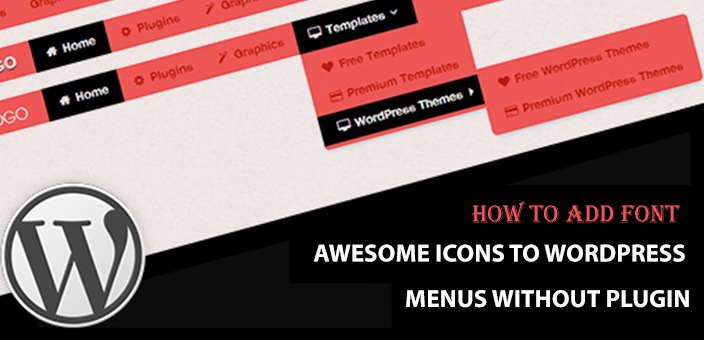How to Add Font Awesome Icons to WordPress Menus without Plugin