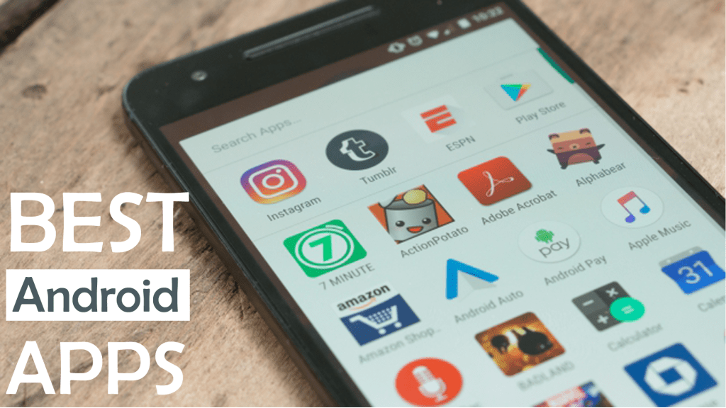 Best Android Apps JUNE of 2018