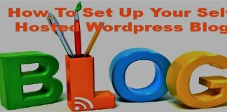 HOW TO SET UP A SELF HOSTED BLOG