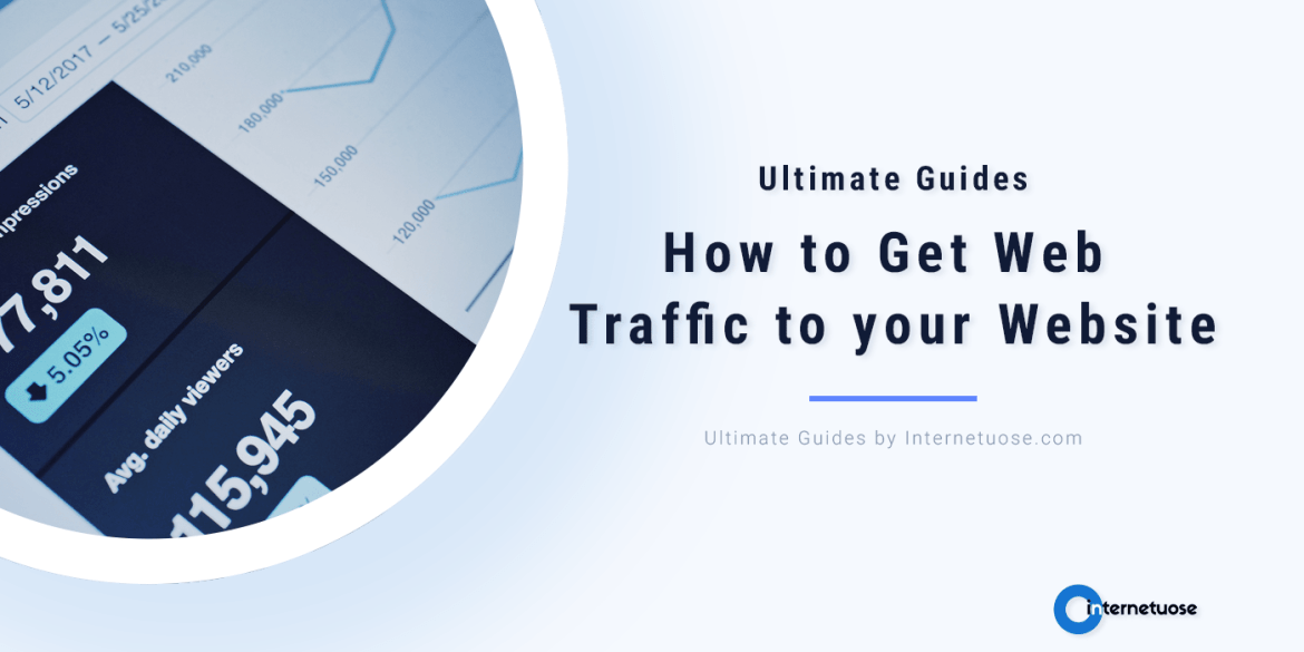 How-to-Get-Web-Traffic-to-your-Website-Ultimate-Guides-on-how-to-Increase-visitors
