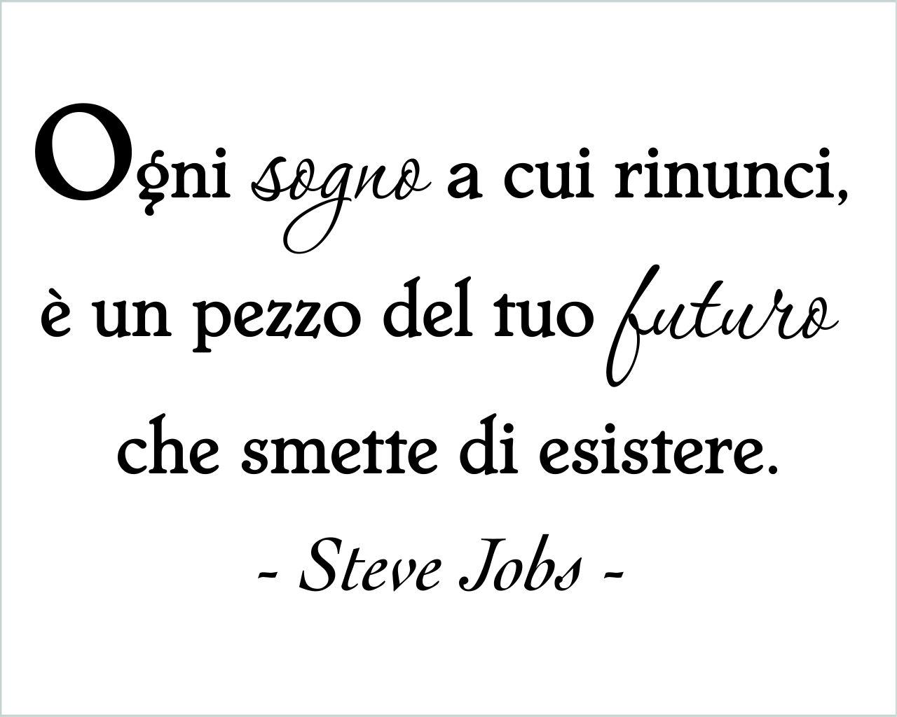 Steve Jobs Ogni Sogno Frasi Aforismi Citazioni Adesivo