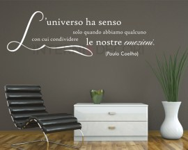 Adesivo murale frase-Paulo Coelho-l'universo ha senso...