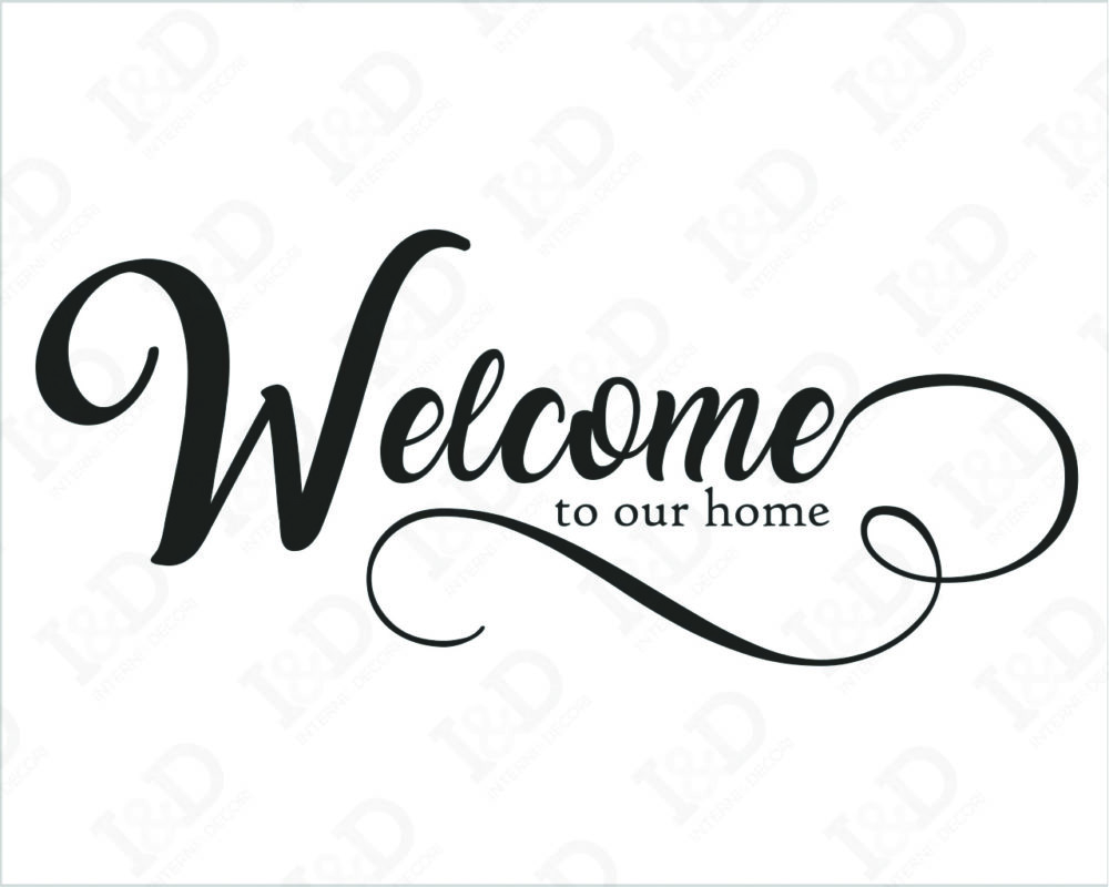 Adesivo Home welcome to our home murale stickers wall alta qualità prespaziato