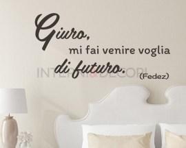 Adesivo da parete frase Fedez-Giuro...-adesivo murale
