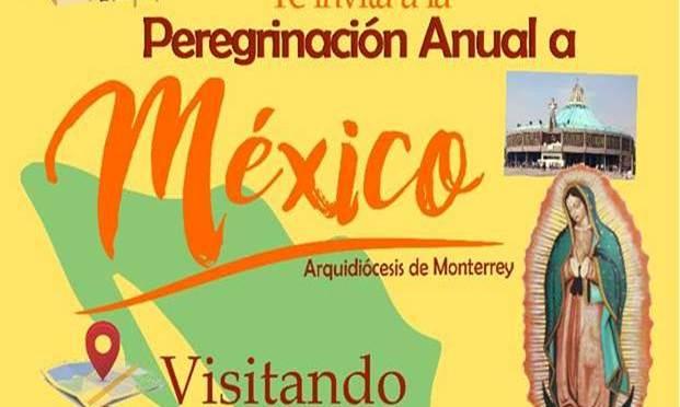 SE PARTE DE LA PEREGRINACIÓN ANUAL A MÉXICO