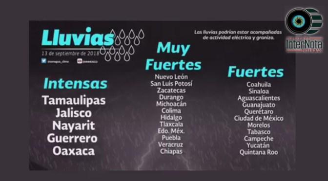 SE PRONOSTICAN LAS SIGUIENTES  LLUVIAS EN ALGUNOS ESTADOS  DE MÉXICO