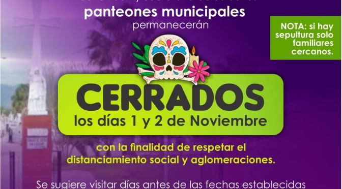 #AVISO CERRARAN PANTEONES LOS DÍAS 1 Y 2 DE NOVIEMBRE EN #CADEREYTA