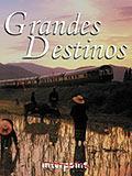 Grandes Destinos 09 Jul 2003 / Dez 2003
