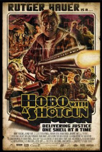 Hobo With A Shotgun,  por Jason Eisener
