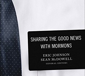 51J+Tl4Oa7L - Sharing the Good News with Mormons: Practical Strategies for Getting the Conversation Started