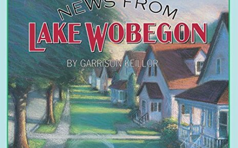 More News from Lake Wobegon - More News from Lake Wobegon