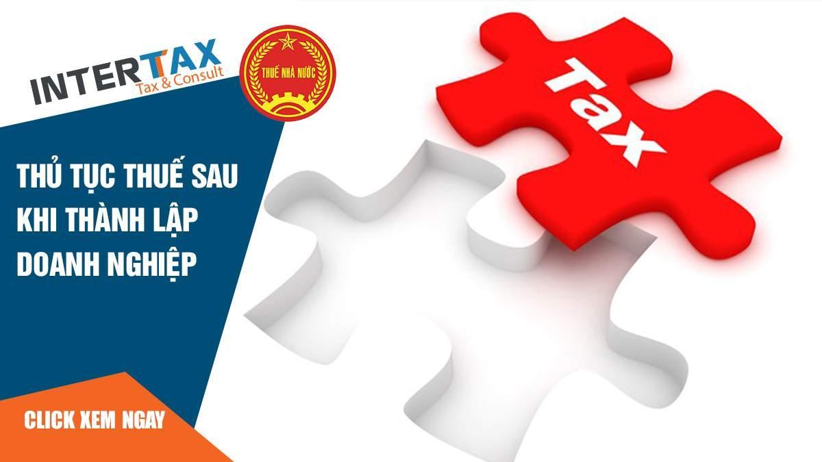 Thủ tục thuế sau khi thành lập doanh nghiệp 3 - INTERTAX