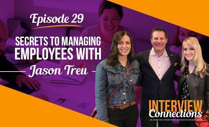 IC029: Secrets to Managing Employees with Jason Treu
