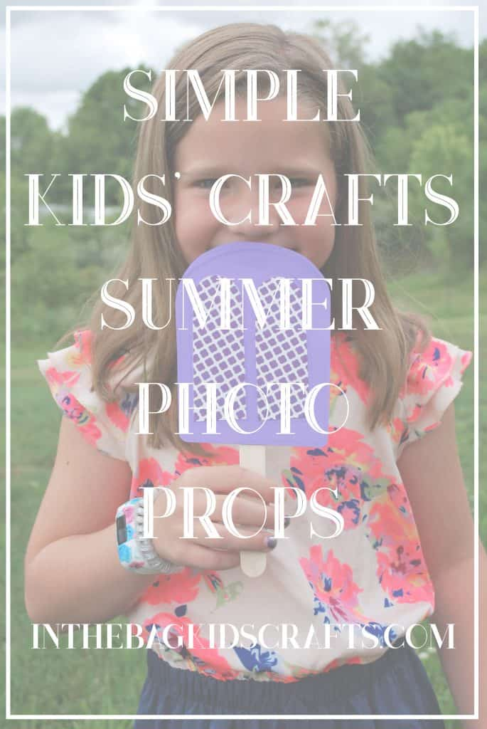 Easy Summertime Kids' Craft Photo Props