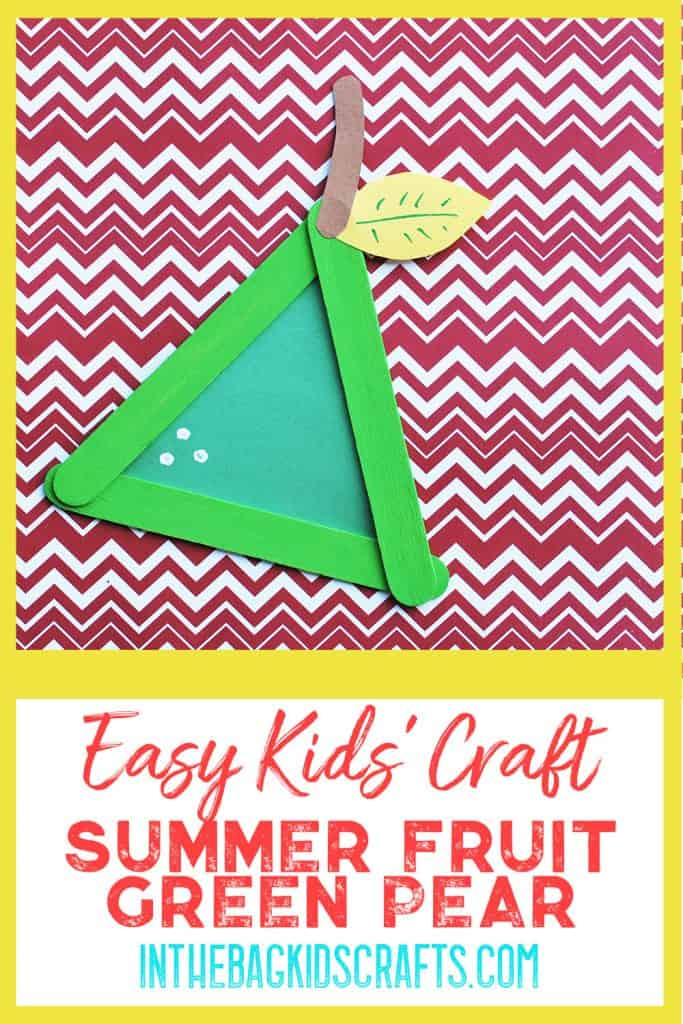Easy Summertime Kids' Craft Pear