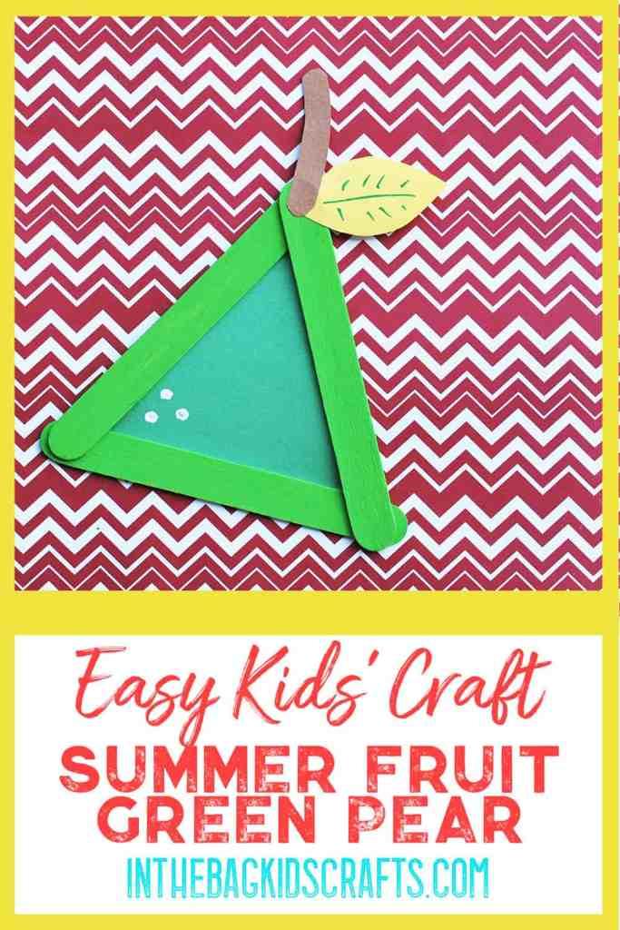 Easy Summertime Kids' Craft Pear
