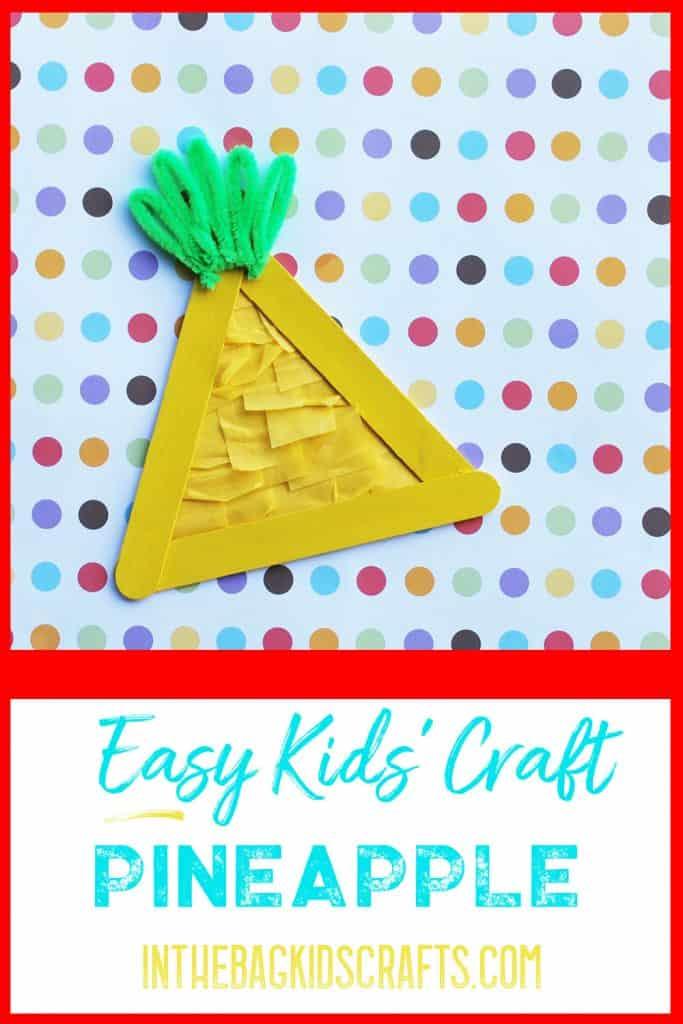 Summertime Kids Craft Pineapple