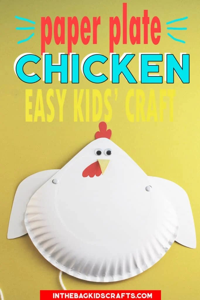 PAPER PLATE CHICKEN CRAFT WITH FLAPPING WINGS