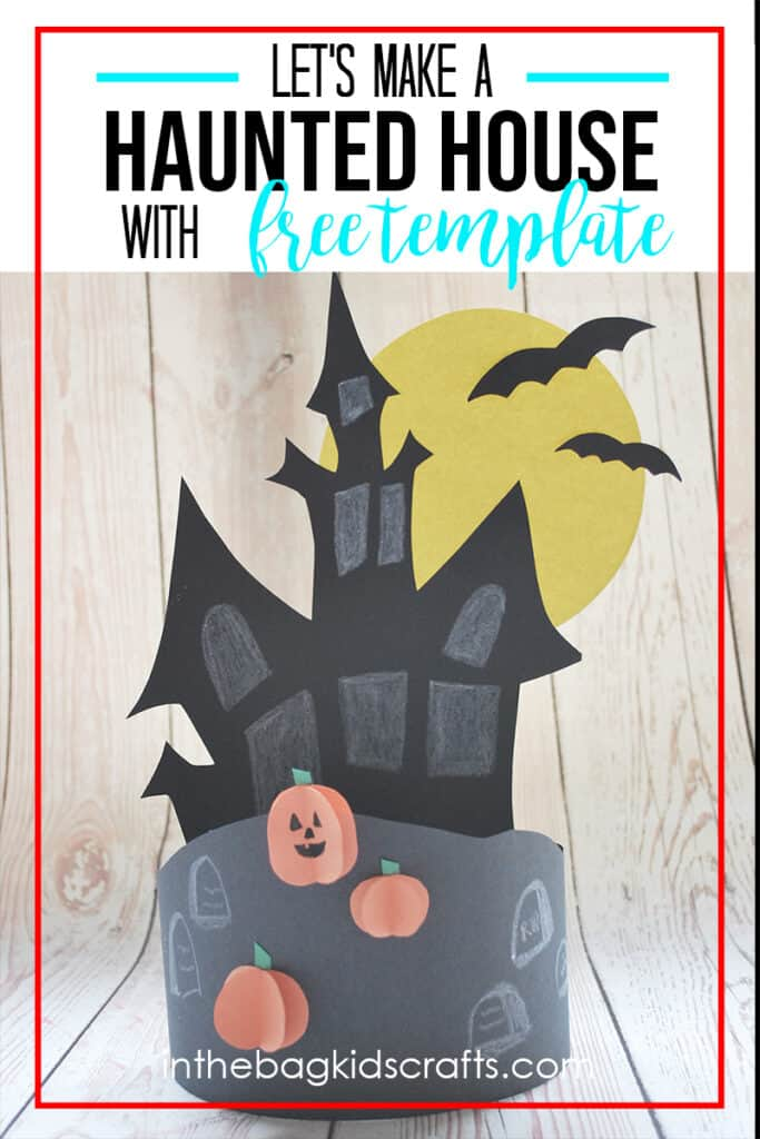 HAUNTED HOUSE CRAFT PROJECT FOR KIDS