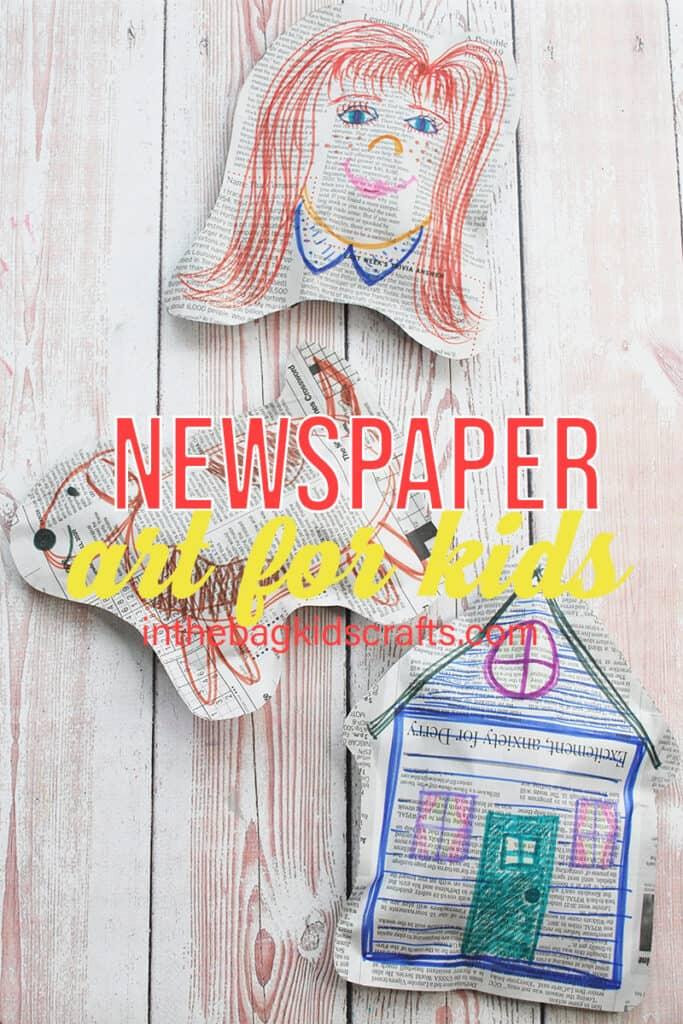 NEWSPAPER CRAFTS FOR KIDS