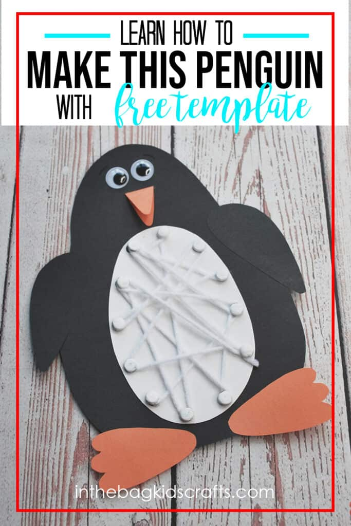 PENGUIN CRAFT FOR KIDS WITH TEMPLATE