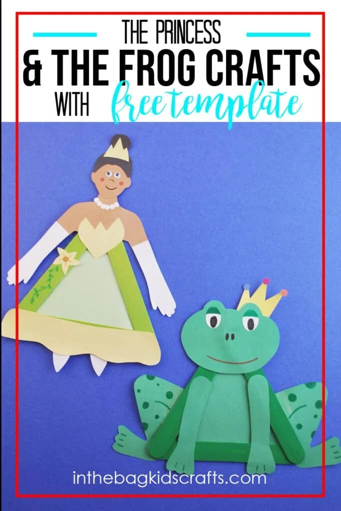 THE PRINCESS AND THE FROG CRAFTS