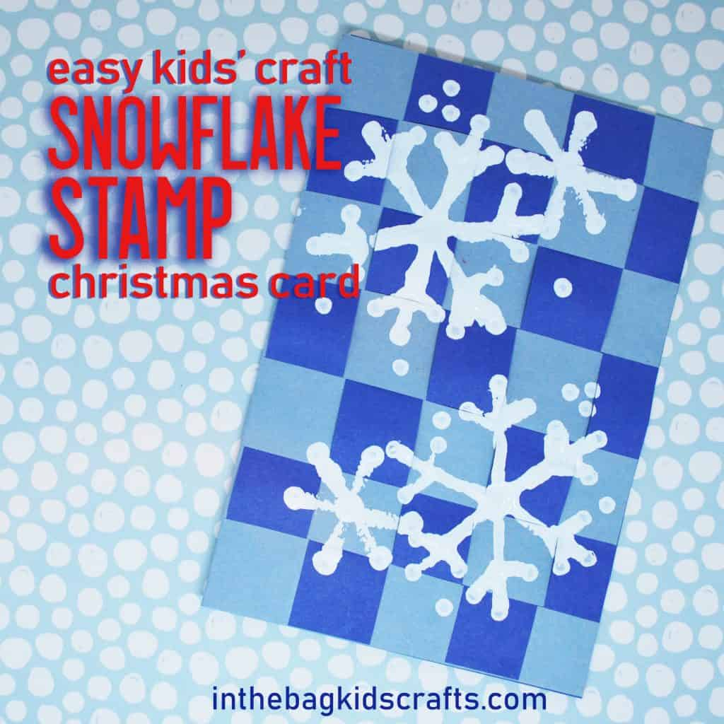 CHRISTMAS CARD IDEAS FOR KIDS STAMPED SNOWFLAKES