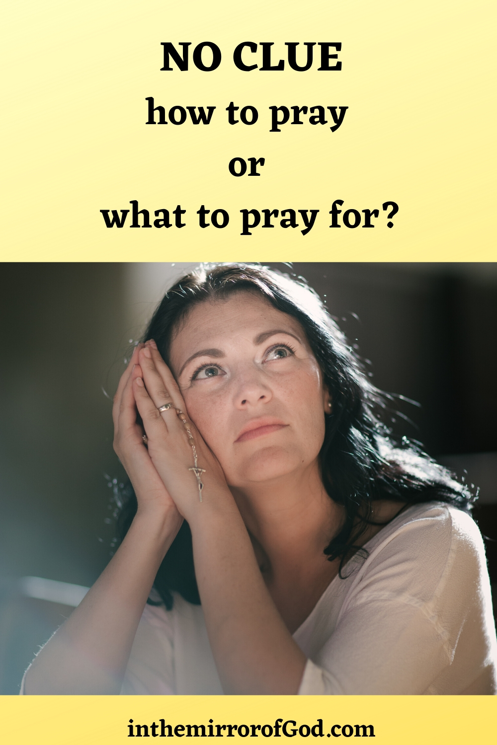 How to Pray – According to the Bible