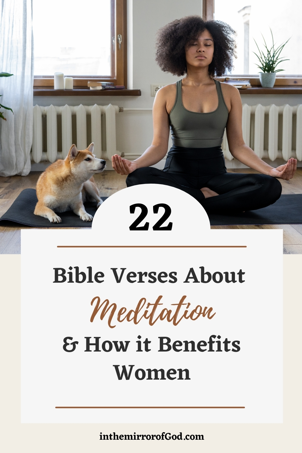 22 Bible Verses About Meditation and How It Benefits Women