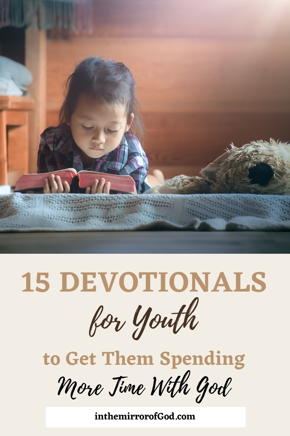 15 Amazing Devotionals for Youth to Get Them Spending Time With God