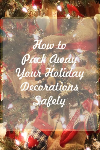How To Pack Away Your Holiday Decorations Safely