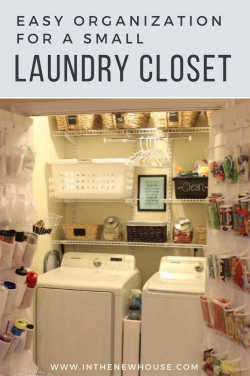 How To Organize A Small Laundry Closet - In The New House