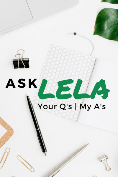 Ask Lela: Unexpected Guests