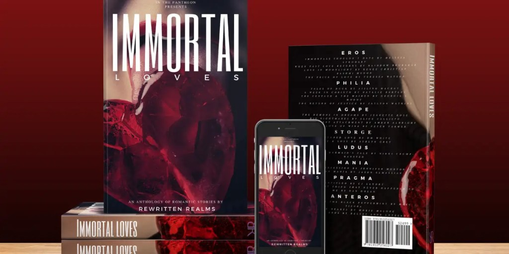 Immortal Loves – Available Now