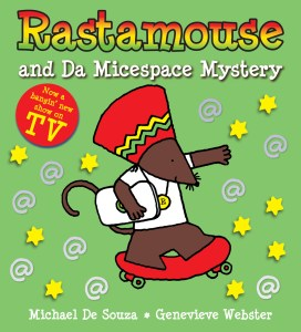 Rastamouse and Da Micespace Mystery book cover