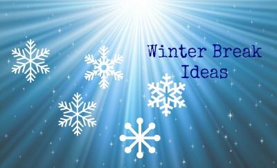winterbreakideas