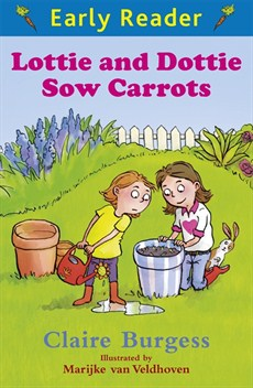 Orion Early Reader Lottie and Dottie Sow Carrots