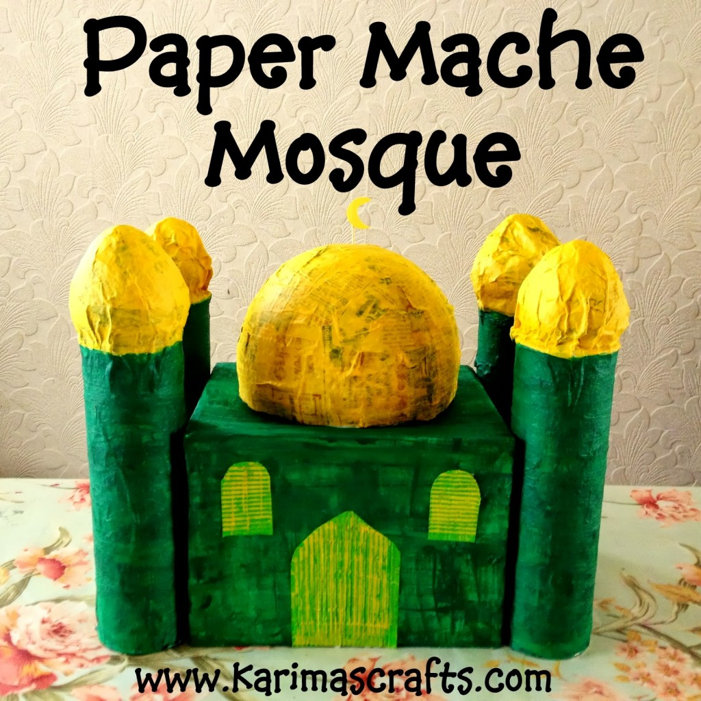 paper mache mosque islamic mosque craft