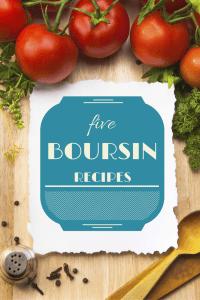 boursin recipes including home made burgers