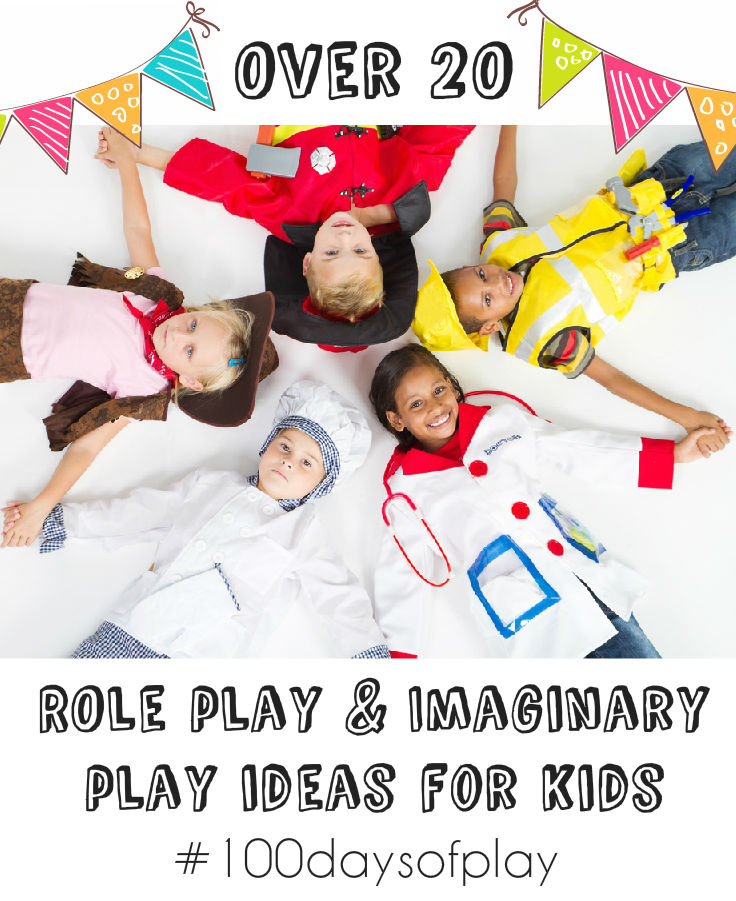 Imaginary And Role Play Ideas For Kids #100daysofplay