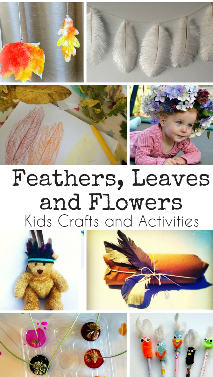 Flowers, Feathers and Leaves crafts and activities