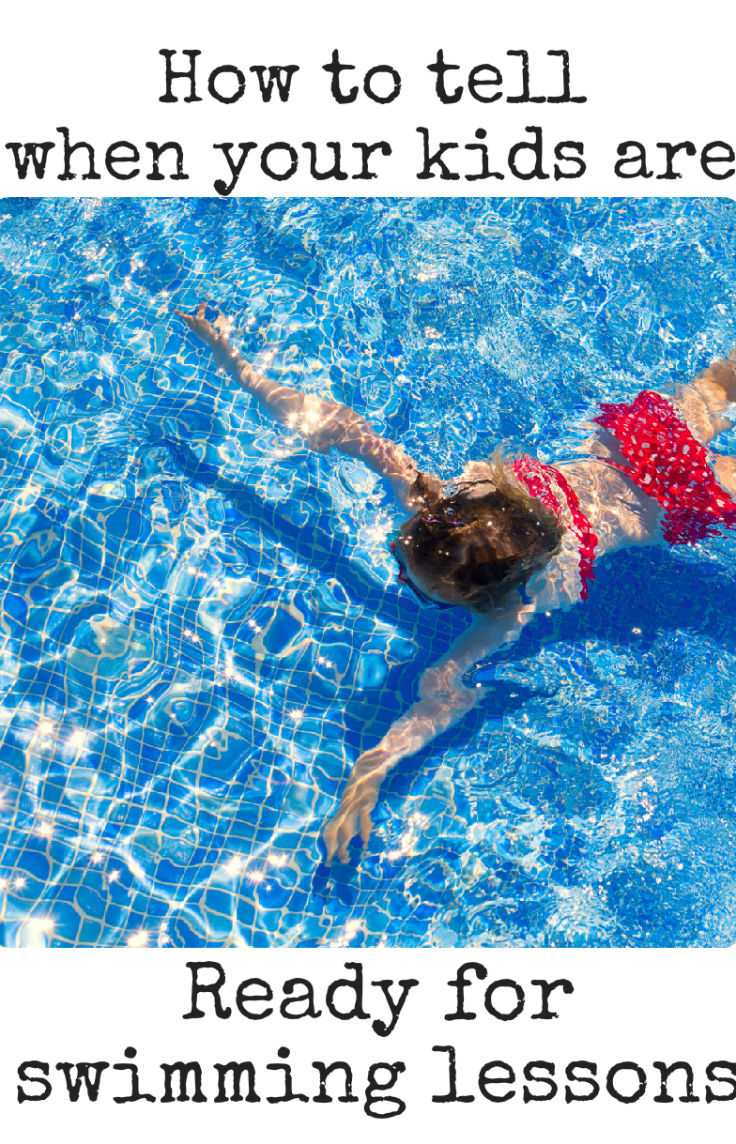 How to tell when your kids are ready for swim lessons - tips, and signs to look out for