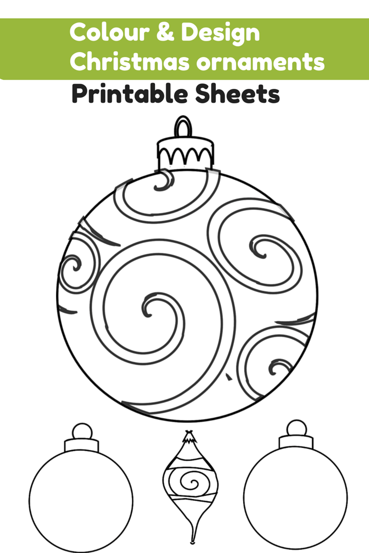 Colour and design your own christmas ornaments printables for Christmas baubles templates to colour
