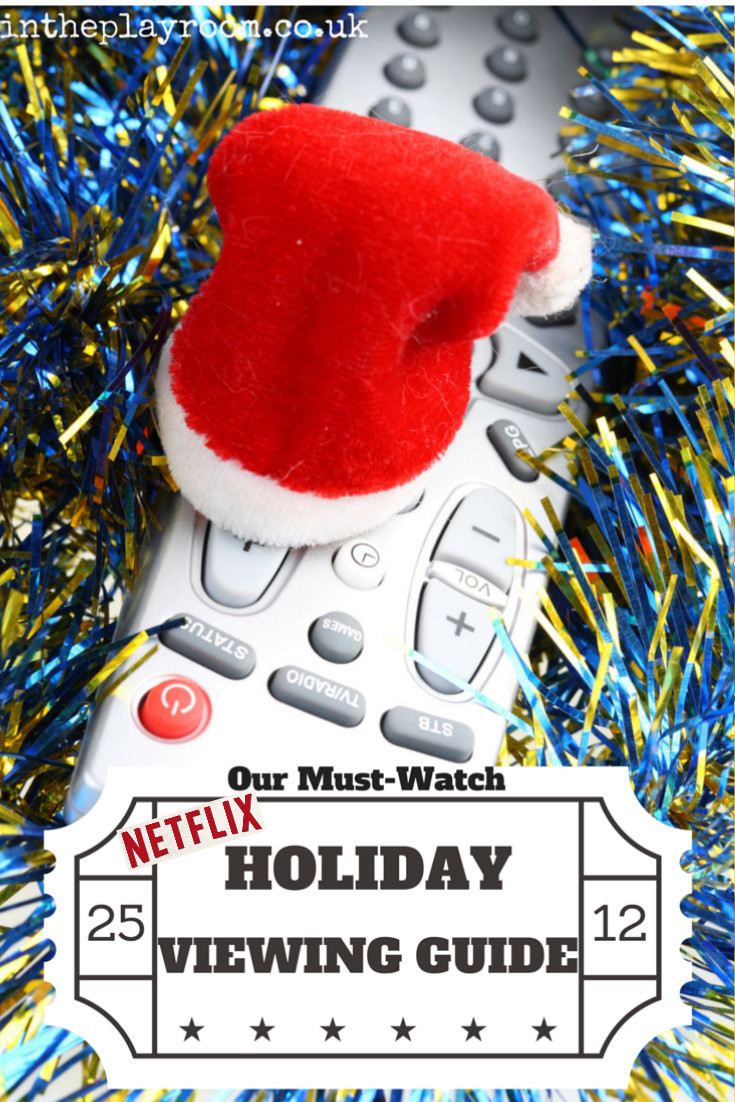 Our must watch guide to Netflix this Christmas. The best family movies to watch and more