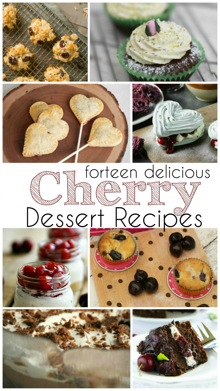 14 delicious cherry recipes that are perfect as Valentines day desserts, or all year round