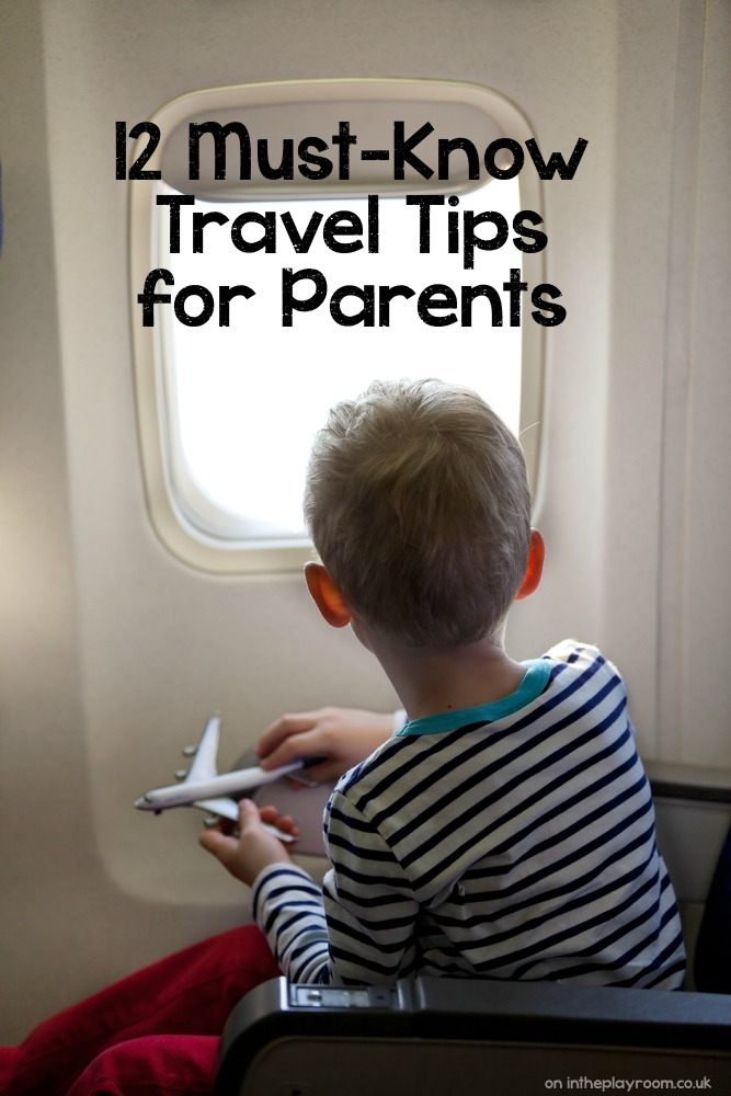 12 Must Know Travel Tips for Parents for flying with kids, and packing hacks to make life easier